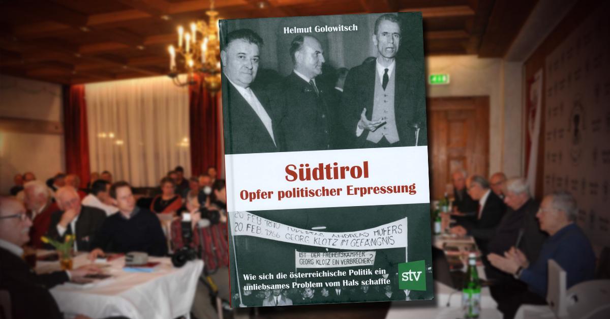 """Golowitschs """"Südtirol – Opfer politischer Erpressung"""" vorgestellt"""