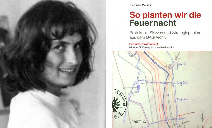 """Zu den österreichischen Helfern des BAS hatte auch die Innsbrucker Restauratorin und Kunsthistorikerin Herlinde Molling gehört, die später einen authentischen Bericht in Buchform veröffentlichte. (Herlinde Molling: """"So planten wir die Feuernacht"""", Bozen 2011, ISBN 978-88-7283-406-0)"""
